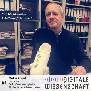 #1: Ein Besuch bei Markus Schnöpf, Berlin-Brandenburgische Akademie der Wissenschaften