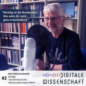 #2: Ein Besuch bei Karl-Heinz Frommolt, Tierstimmenarchiv, Naturkundemuseum Berlin