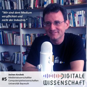 #5: Ein Besuch bei Jochen Koubek, Computerspielwissenschaften, Universität Bayreuth